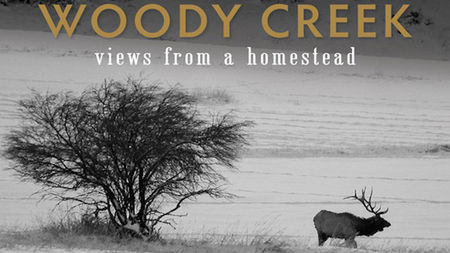 Woody Creek: Views from a Homestead