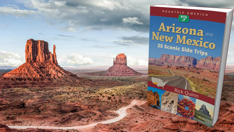 RoadTrip America's Arizona and New Mexico: 25 Scenic Side Trips