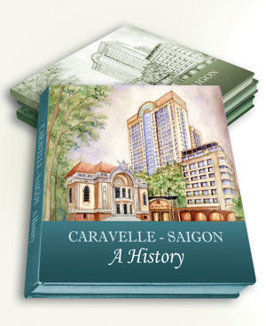 History of Caravelle Hotel Saigon to be Published